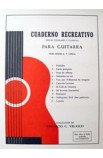 Método Guitarra Venancio Velasco: Cuaderno Recreativo